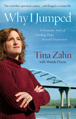 Why I Jumped: A Dramatic Story of Finding Hope Beyond Depression (Paperback)