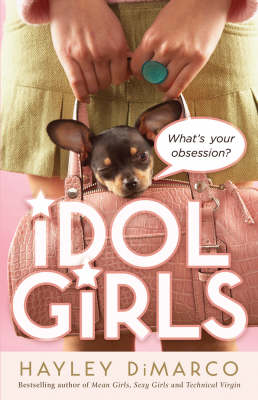 Idol Girls: What's Your Obsession? (Paperback)