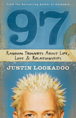 97: Random Thoughts About Life, Love and Relationships (Paperback)