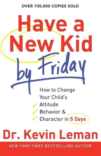 Have a New Kid by Friday (Paperback)