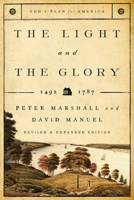 The Light and the Glory: 1492-1787 (Paperback)