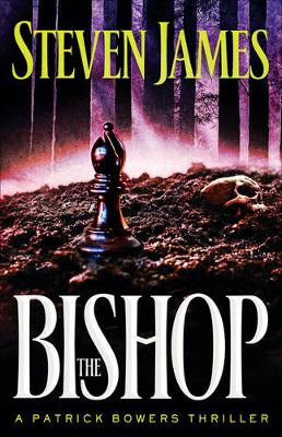 The Bishop: A Patrick Bowers Thriller (Paperback)