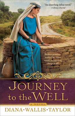 Journey to the Well: A Novel (Paperback)