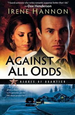 Against All Odds: A Novel - Heroes of Quantico 1 (Paperback)