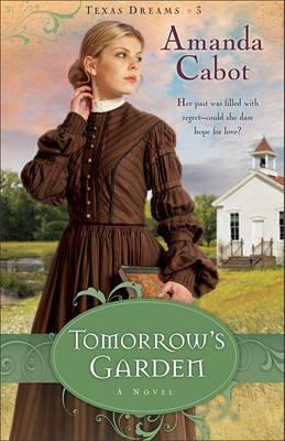 Tomorrow's Garden: A Novel (Paperback)