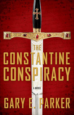 The Constantine Conspiracy: A Novel (Paperback)