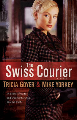 The Swiss Courier: A Novel (Paperback)