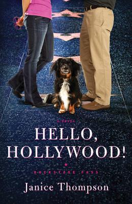 Hello, Hollywood!: A Novel (Paperback)