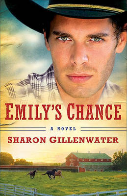 Emily's Chance: A Novel - The Callahans of Texas 2 (Paperback)
