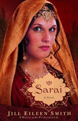 Sarai: A Novel - Wives of the Patriarchs (Paperback)