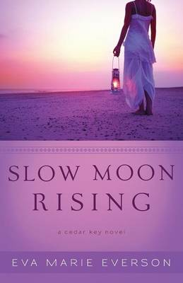Slow Moon Rising: A Cedar Key Novel (Paperback)