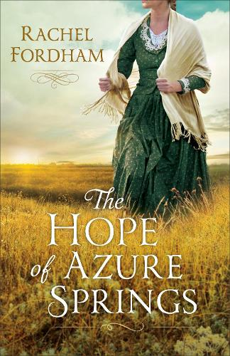 The Hope of Azure Springs (Paperback)