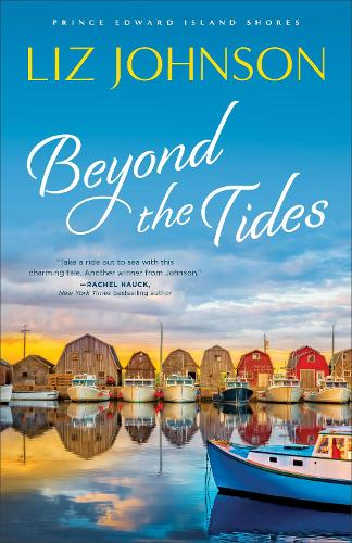 Beyond the Tides - Prince Edward Island Shores 1 (Paperback)