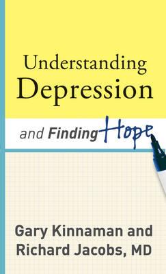 Understanding Depression and Finding Hope (Paperback)
