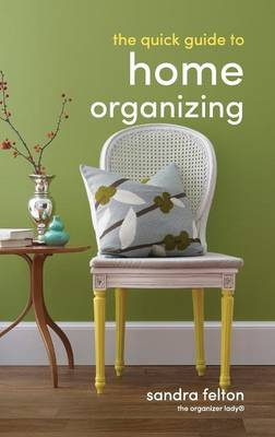 The Quick Guide to Home Organizing (Paperback)