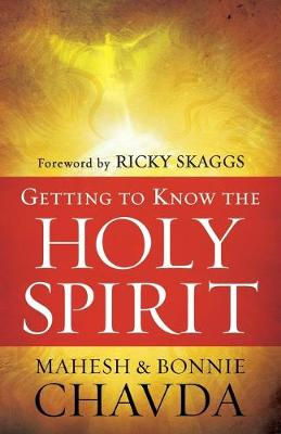 Getting to Know the Holy Spirit (Paperback)