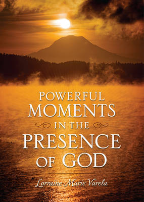Powerful Moments in the Presence of God (Hardback)
