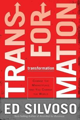 Transformation: Change the Marketplace and You Change the World (Paperback)