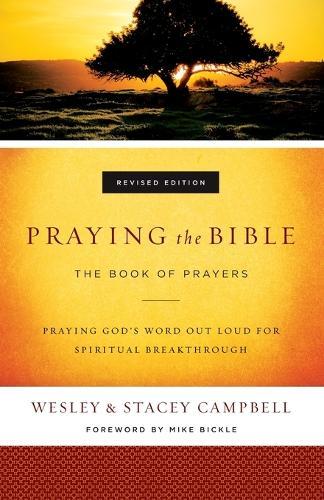Praying the Bible: The Book of Prayers (Paperback)