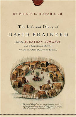 The Life and Diary of David Brainerd (Paperback)
