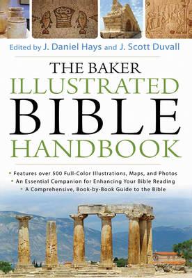 The Baker Illustrated Bible Handbook (Hardback)