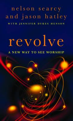 Revolve: A New Way to See Worship (Paperback)