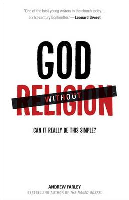 God without Religion: Can it Really be This Simple? (Paperback)