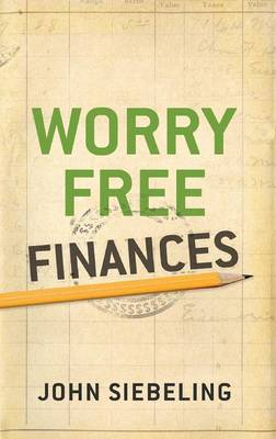 Worry Free Finances (Paperback)