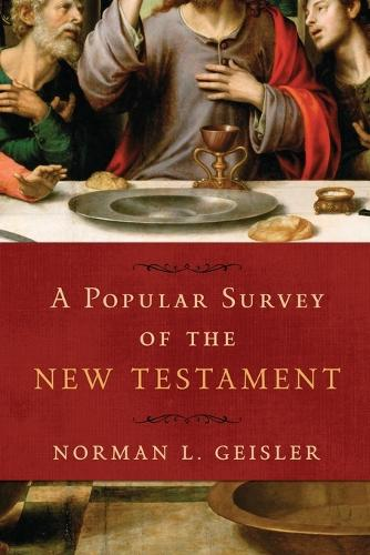 A Popular Survey of the New Testament (Paperback)