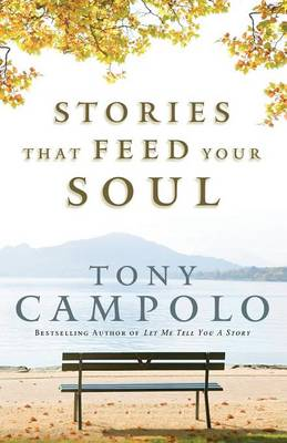 Stories That Feed Your Soul (Paperback)
