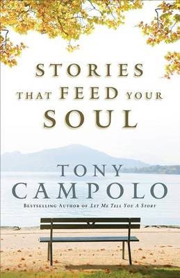 Stories That Feed Your Soul (Hardback)