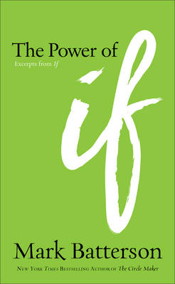 The Power of If: Excerpts from If (Paperback)