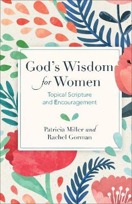 God's Wisdom for Women: Topical Scripture and Encouragement (Spiral bound)