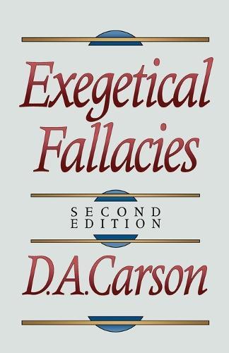 Exegetical Fallacies (Paperback)