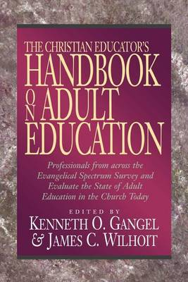 The Christian Educator's Handbook on Adult Education (Paperback)