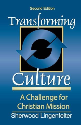 Transforming Culture: A Challenge for Christian Mission (Paperback)
