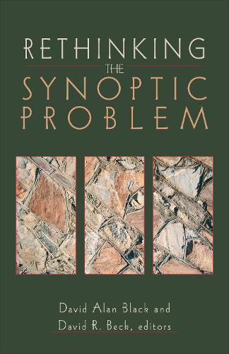 Rethinking the Synoptic Problem (Paperback)