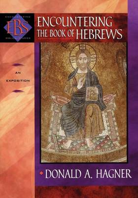 Encountering the Book of Hebrews: An Exposition (Paperback)