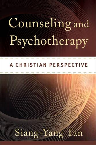 Counseling and Psychotherapy: A Christian Perspective (Hardback)