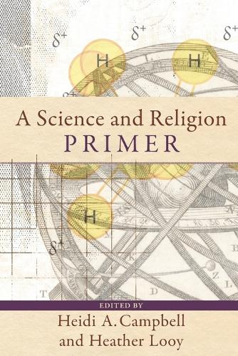 A Science and Religion Primer (Paperback)