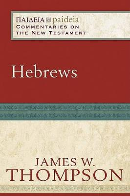 Hebrews: Commentaries on the New Testament (Paperback)
