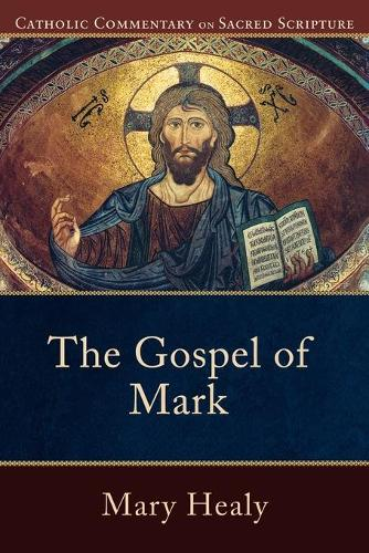 The Gospel of Mark: Catholic Commentary on Sacred Scripture (Paperback)