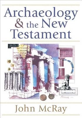 Archaeology and the New Testament (Paperback)