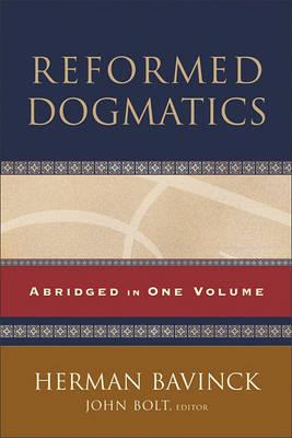 Reformed Dogmatics: Abridged in One Volume (Hardback)