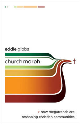 ChurchMorph: How Megatrends are Reshaping Christian Communities (Paperback)