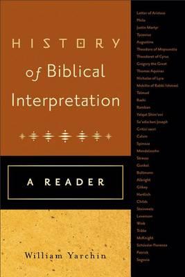 History of Biblical Interpretation: A Reader (Paperback)