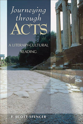 Journeying Through Acts: A Literary-Cultural Reading (Paperback)