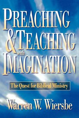 Preaching & Teaching with Imagination (Paperback)