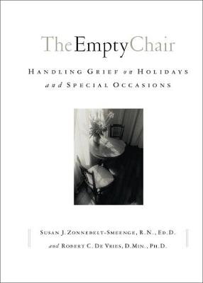 The Empty Chair: Handling Grief on Holidays and Special Occasions (Paperback)