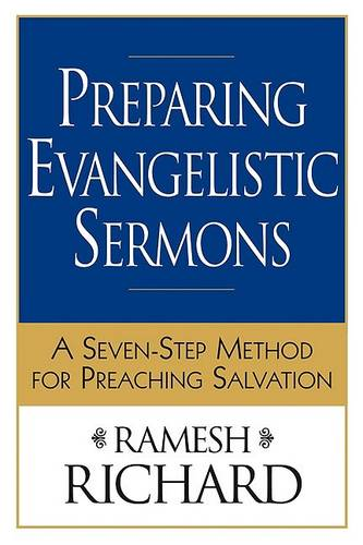 Preparing Evangelistic Sermons: A Seven-step Method for Preaching Salvation (Paperback)